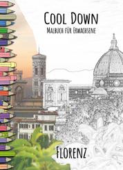 Cool Down   Malbuch für Erwachsene: Florenz