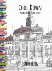 Cool Down   Malbuch für Erwachsene: Lüneburg