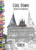 Cool Down   Malbuch für Erwachsene: Lübeck