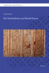 Die Stuckarbeiten aus Kharab Sayyar