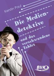Die Mediendetektive und das verschwundene Tablet