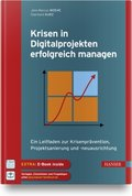 Krisen in Digitalprojekten erfolgreich managen, m. 1 Buch, m. 1 E-Book