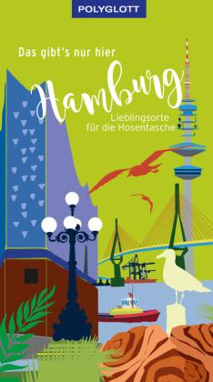 Das gibt's nur hier Hamburg