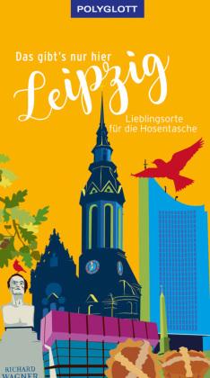Das gibt's nur hier Leipzig