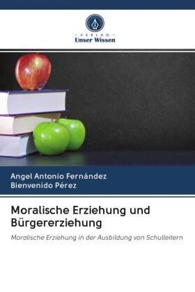 Moralische Erziehung und Bürgererziehung