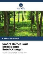 Smart Homes und intelligente Entwicklungen