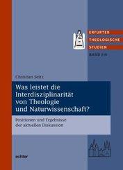 Was leistet die Interdisziplinarität von Theologie und Naturwissenschaft?