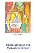 Bibelgeschichten mit Malbuch für Kinder