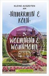 Wochenend und Wohnmobil - Kleine Auszeiten am Niederrhein & Köln