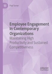 Employee Engagement in Contemporary Organizations