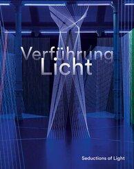 Verführung Licht / Seductions of Light