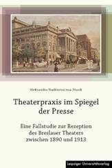 Theaterpraxis im Spiegel der Presse