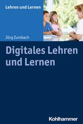 Digitales Lehren und Lernen