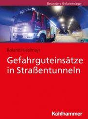 Gefahrguteinsätze in Straßentunneln