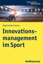 Innovationsmanagement im Sport