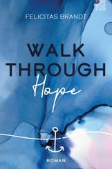 Walk through HOPE