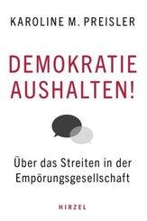 Demokratie aushalten!