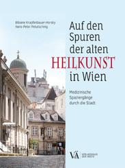 Auf den Spuren der alten Heilkunst in Wien