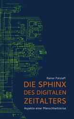 Die Sphinx des digitalen Zeitalters
