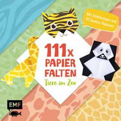 111 x Papierfalten - Tiere im Zoo