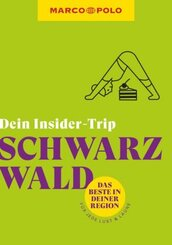 MARCO POLO Dein Insider-Trip Schwarzwald