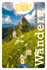 Wandern mit Aussicht Erlebnis Schweiz