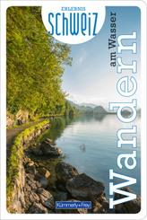 Wandern am Wasser Erlebnis Schweiz