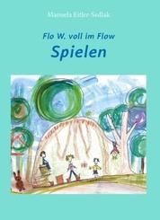 Flo W. voll im Flow - Spielen