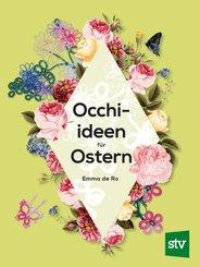 Occhi-Ideen für Ostern