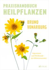 Praxishandbuch Heilpflanzen