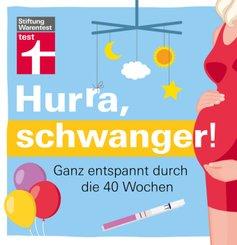 Hurra, schwanger!