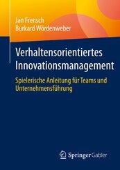 Verhaltensorientiertes Innovationsmanagement