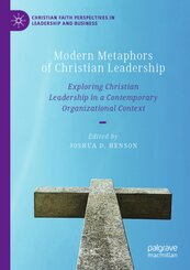 Modern Metaphors of Christian Leadership