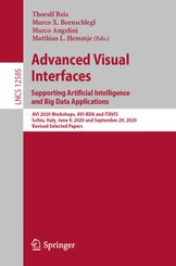 Advanced Visual Interfaces. Supporting Artificial Intelligence and Big Data Applications