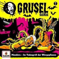 Gruselserie - Mondära - Im Todesgriff der Würgepflanze, 1 Audio-CD
