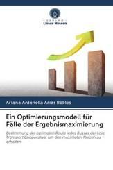 Ein Optimierungsmodell für Fälle der Ergebnismaximierung