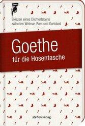 Goethe für die Hosentasche