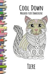 Cool Down   Malbuch für Erwachsene: Tiere