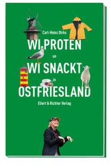Wi proten un wi snackt in Ostfriesland