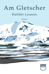 Am Gletscher (Steidl Pocket)