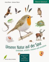 Unserer Natur auf der Spur - Bd.1