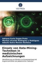 Einsatz von Data-Mining-Techniken in medizinischen Aufzeichnungen