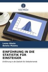 EINFÜHRUNG IN DIE STATISTIK FÜR EINSTEIGER