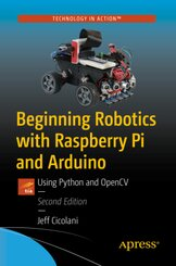 Beginning Robotics with Raspberry Pi and Arduino