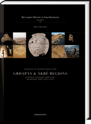 Catalogue of Archaeological Sites. Grdapan & Akrê Regions