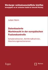 Datenbasierte Marktmacht in der europäischen Fusionskontrolle