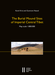 The Burial Mound Sites of Imperial Central Tibet