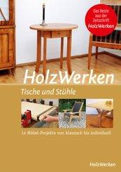 HolzWerken - Tische und Stühle