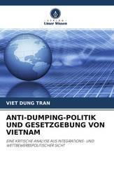ANTI-DUMPING-POLITIK UND GESETZGEBUNG VON VIETNAM