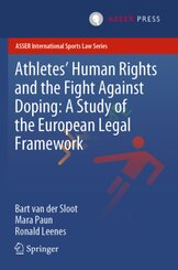 Athletes' Human Rights and the Fight Against Doping: A Study of the European Legal Framework